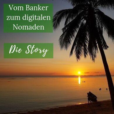 Vom Banker zum digitalen Nomaden (1)